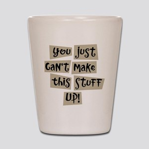 Stuff Up! - Shot Glass